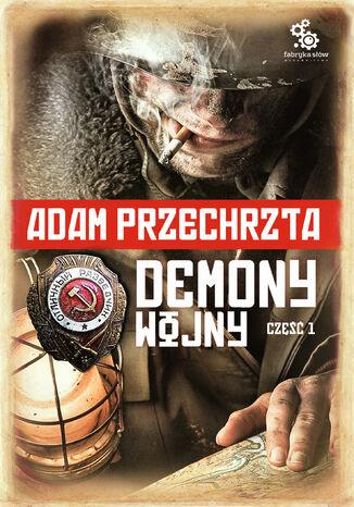 Okładka książki Demony wojny. Część 1. (tom 2 cyklu o Razumowskim)