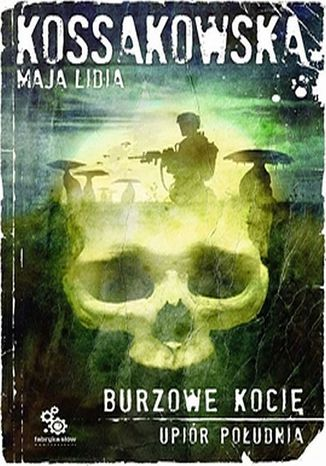 Okładka książki Upiór Południa. (#3). Burzowe Kocię