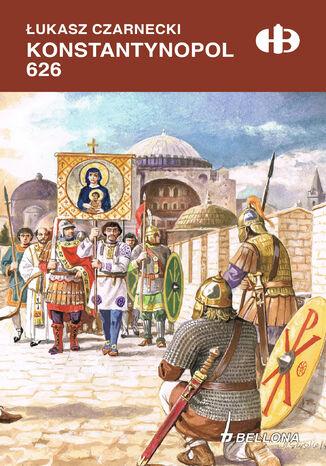 Okładka książki/ebooka Konstantynopol 626