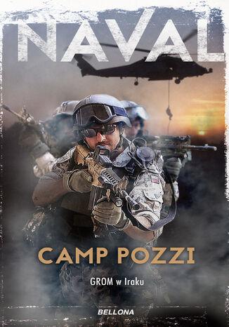 Okładka książki Camp Pozzi. GROM w Iraku