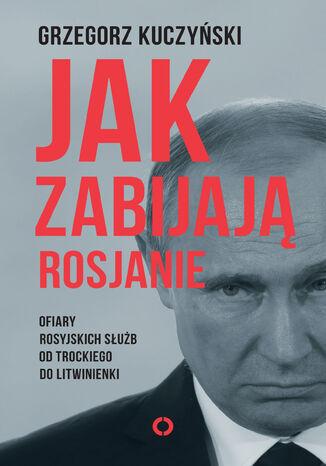 Okładka książki/ebooka Jak zabijają Rosjanie
