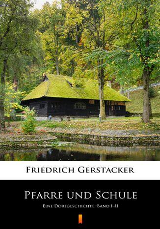 Okładka książki/ebooka Pfarre und Schule. Eine Dorfgeschichte. Band III