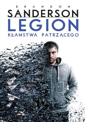 Okładka książki/ebooka Legion: Kłamstwa patrzącego