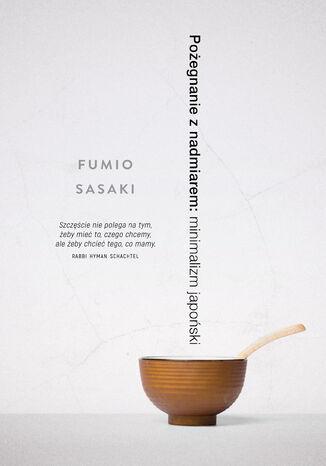 Okładka książki/ebooka Pożegnanie z nadmiarem: minimalizm japoński