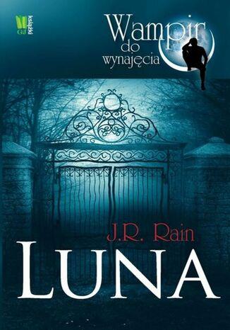 Okładka książki Luna. Wampir do wynajęcia
