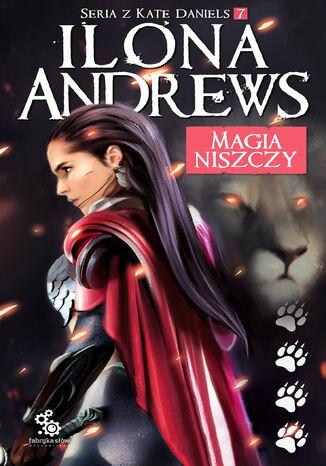 Okładka książki Magia niszczy