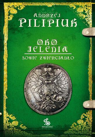 Okładka książki Oko Jelenia. Sowie zwierciadło