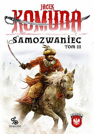 Okładka książki/ebooka Orły na Kremlu. (#3). Samozwaniec, tom 3