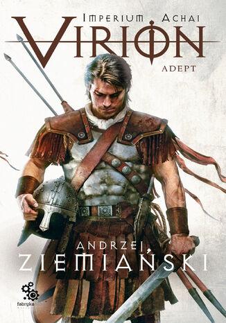 Okładka książki Imperium Achai (#3). Virion 3. Adept