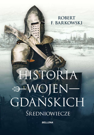 Okładka książki/ebooka Historia wojen gdańskich
