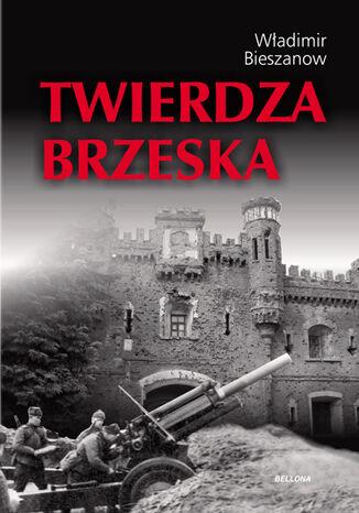 Okładka książki Twierdza Brzeska