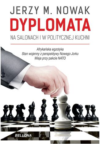 Okładka książki Dyplomata. W salonach i politycznej kuchni