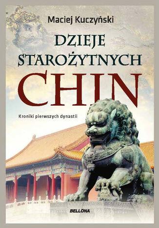 Okładka książki Dzieje starożytnych Chin