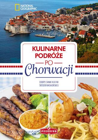 Okładka książki Kulinarne podróże po Chorwacji