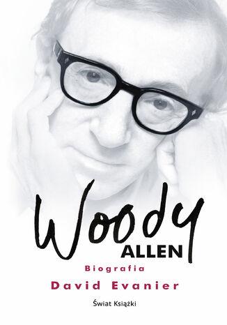 Okładka książki Woody Allen. Biografia
