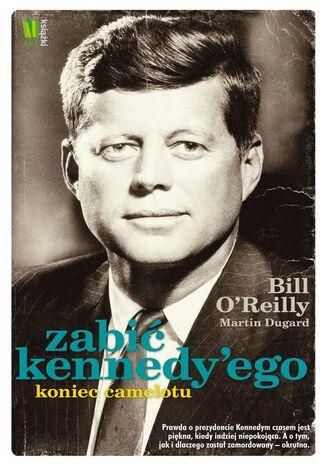 Okładka książki Zabić Kennedy'ego