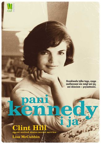 Okładka książki/ebooka Pani Kennedy i ja