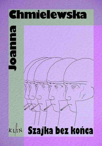 Okładka książki Szajka bez końca
