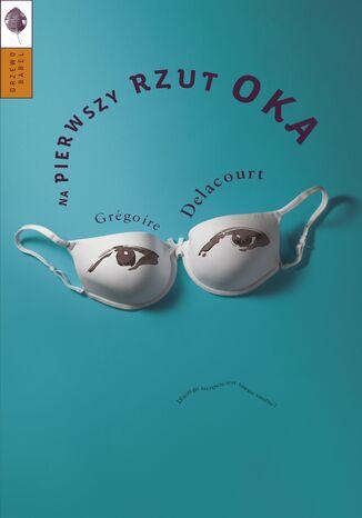 Okładka książki/ebooka Na pierwszy rzut oka