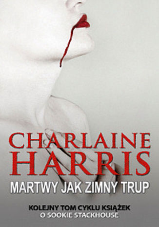 Okładka książki Sookie Stackhouse. (#5). Martwy jak zimny trup