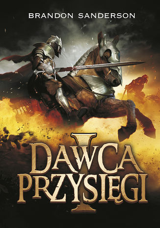 Okładka książki Dawca przysięgi. tom 1. Seria Archiwum burzowego światła. Tom 3