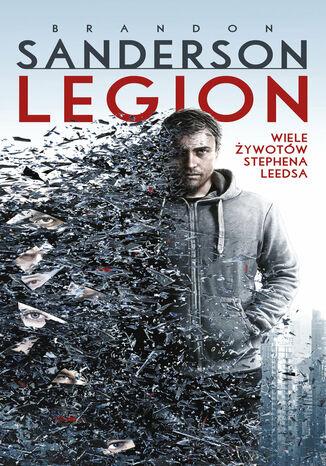 Okładka książki Legion: Wiele żywotów Stephena Leedsa