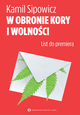 Okładka książki W obronie Kory i wolności. List do premiera