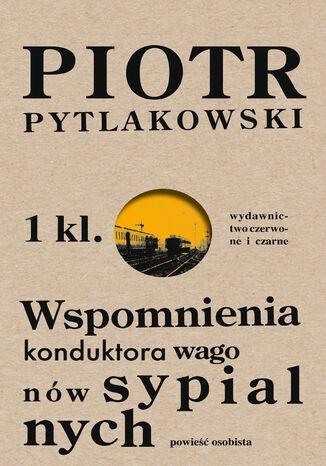 Okładka książki/ebooka Wspomnienia konduktora wagonów sypialnych