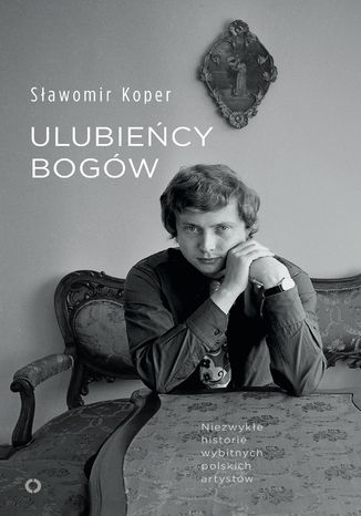 Okładka książki/ebooka Ulubieńcy bogów