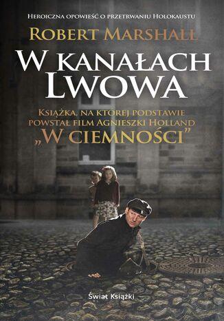 Okładka książki/ebooka W kanałach Lwowa