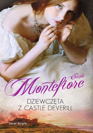 Okładka książki Dziewczęta z Castle Deverill