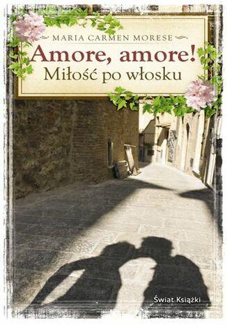 Okładka książki/ebooka Amore, amore!