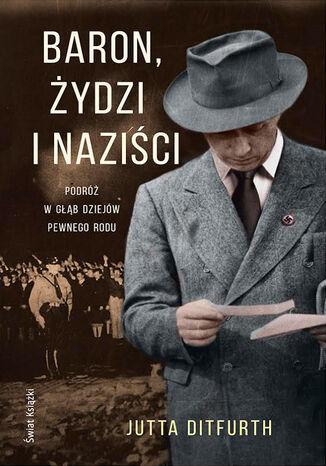 Okładka książki Baron, Żydzi i naziści