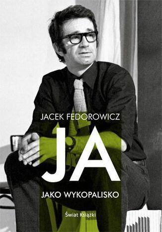 Okładka książki/ebooka Ja, jako wykopalisko