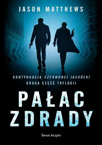 Okładka książki/ebooka Pałac zdrady