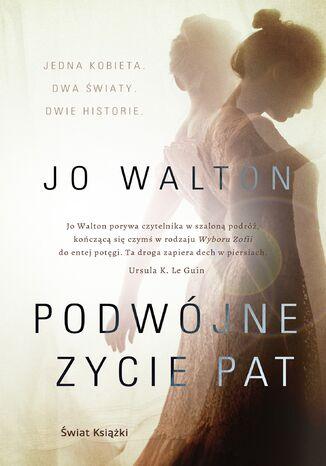 Okładka książki/ebooka Podwójne życie Pat
