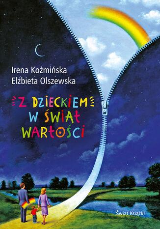 Okładka książki Z dzieckiem w świat wartości