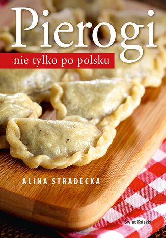 Okładka książki/ebooka Pierogi nie tylko po polsku