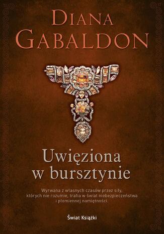 Okładka książki Uwięziona w bursztynie