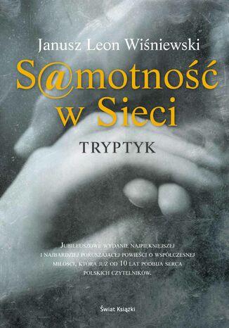 Okładka książki Samotność w sieci. Tryptyk