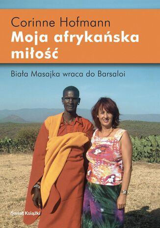 Okładka książki/ebooka Moja afrykańska miłość