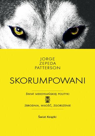 Okładka książki Skorumpowani