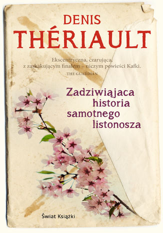 Okładka książki Zadziwiająca historia samotnego listonosza