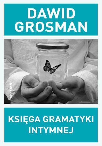 Okładka książki/ebooka Księga gramatyki intymnej
