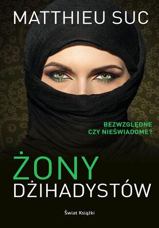 Okładka książki/ebooka Żony dżihadystów
