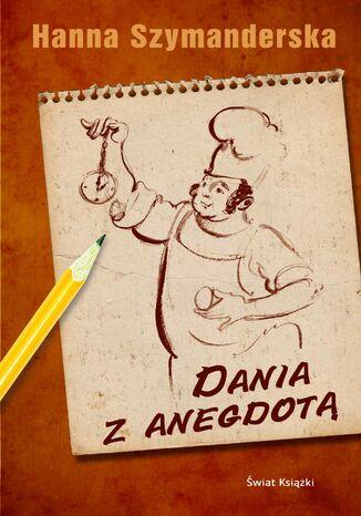 Okładka książki Dania z anegdotą