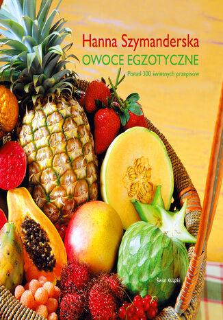 Okładka książki/ebooka Owoce egzotyczne