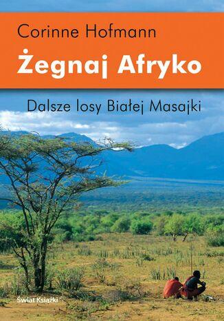 Okładka książki Żegnaj Afryko