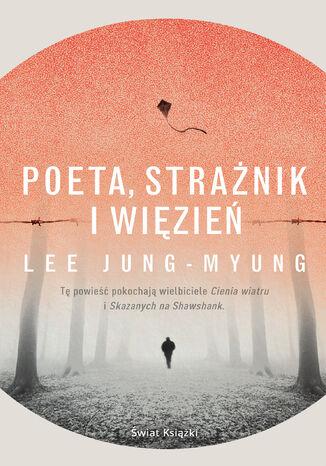 Okładka książki/ebooka Poeta, strażnik i więzień