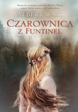 Okładka książki/ebooka Czarownica z Funtinel